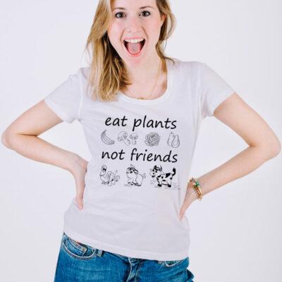 T-shirt Eat plants not friends para mulher