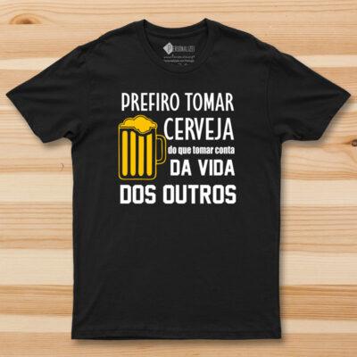 T-shirt Prefiro tomar cerveja do que tomar... preta perssonalizada