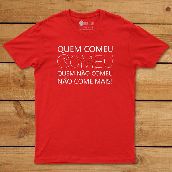 T-shirt Quem Comeu Comeu... comprar t-shirts baratas