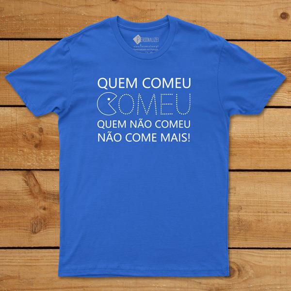 T-shirt Quem Comeu Comeu... azul