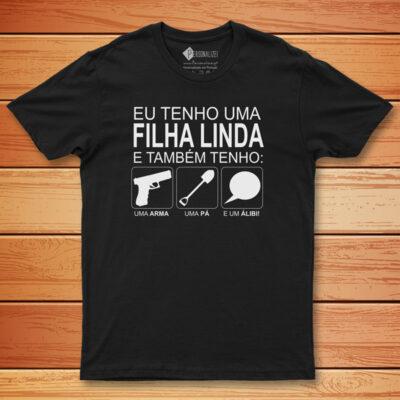 T-shirt Tenho uma filha linda e também... etiqueta personalizável