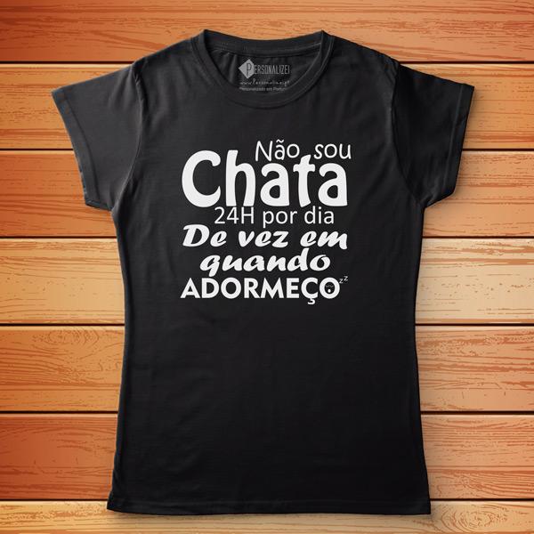 T-shirt Não sou chato(a) 24h por dia camiseta feminina