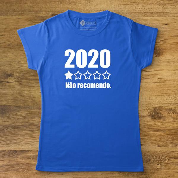 T-shirt 2020 Não recomendo femina personalizada