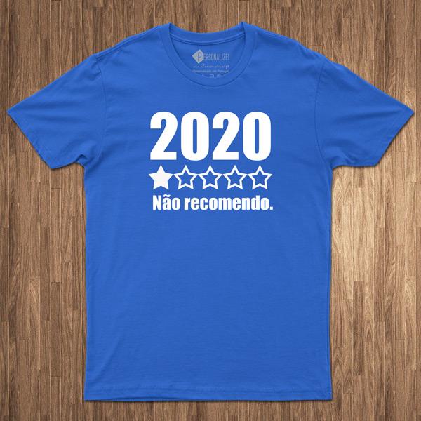T-shirt 2020 não recomendo camisetas escritas