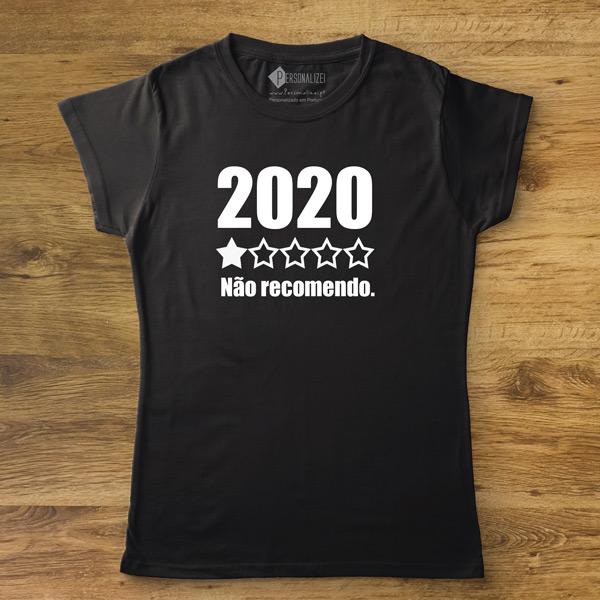 T-shirt 2020 Não recomendo frase personalizada