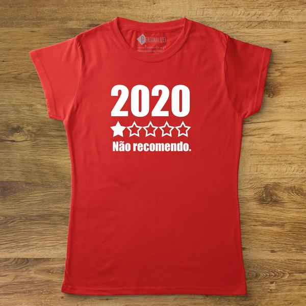 T-shirt 2020 Não recomendo camisetas femininas