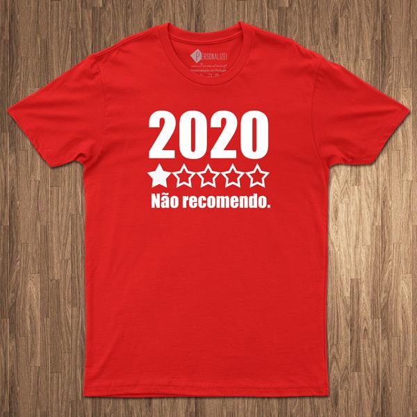 T-shirt 2020 não recomendo shirts