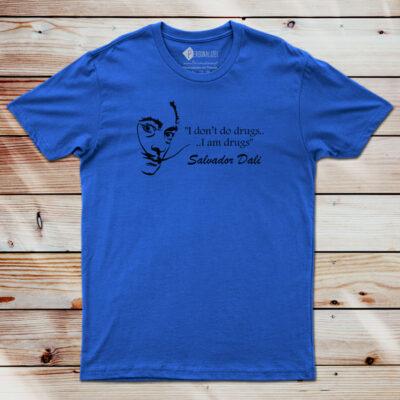 T-shirt I don't do drugs... Salvador Dali comprar em Portugal