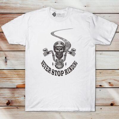 T-shirt Never Stop Riding