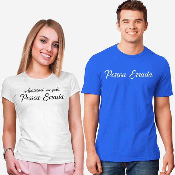 T-shirts Apaixonei-me pela Pessoa Errada conjunto namorados