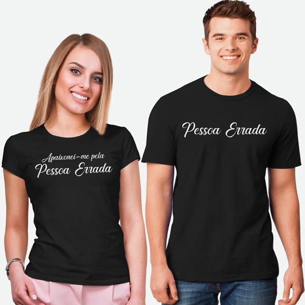 T-shirts Apaixonei-me pela Pessoa Errada conjuntos namorados