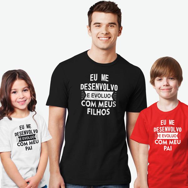 T-shirt Eu me desenvolvo e evoluo conjunto pai e filho(a) filhos comprar